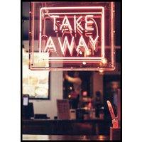 TAKE AWAY NEON SIGN - Poster 50x70 cm