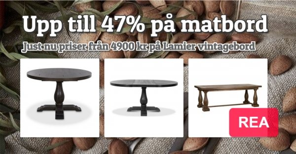 Lamier matbord till superpriser, från 4900 kr!