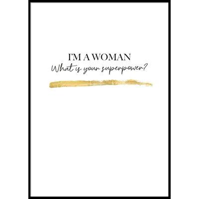I\\\'M A WOMAN - Poster 50x70 cm